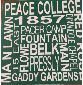 Peace College 12 x 12 Sign